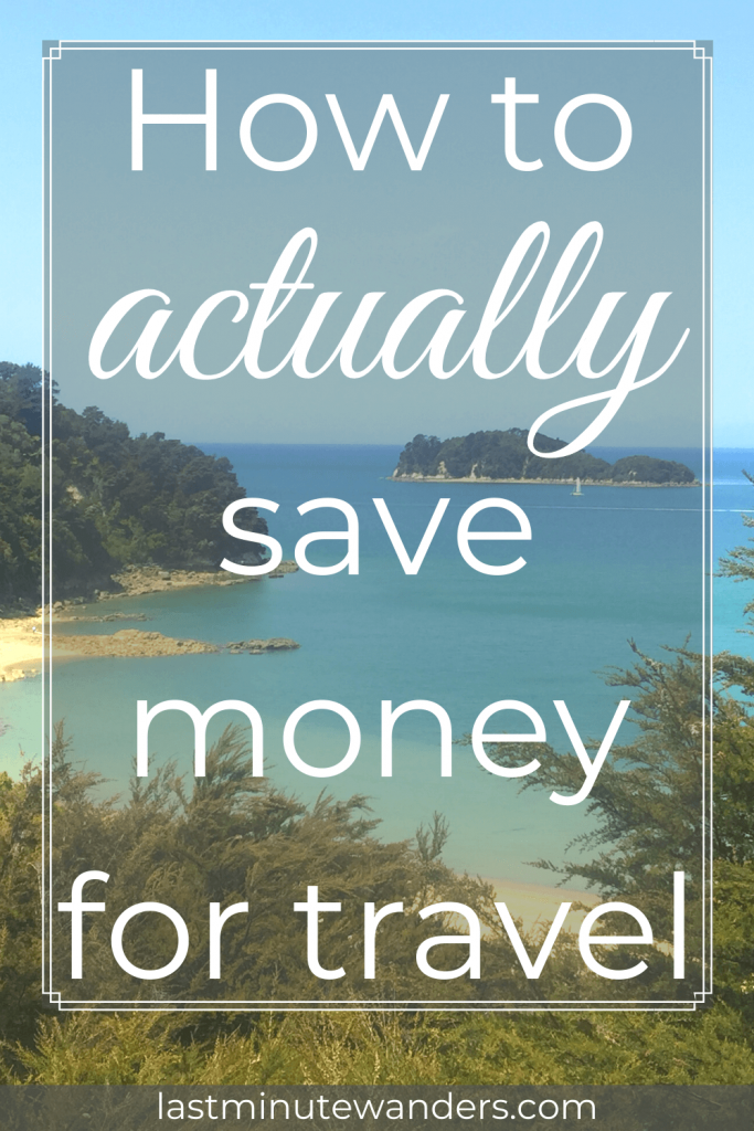Coastal view with text overlay - How to actually save money for travel