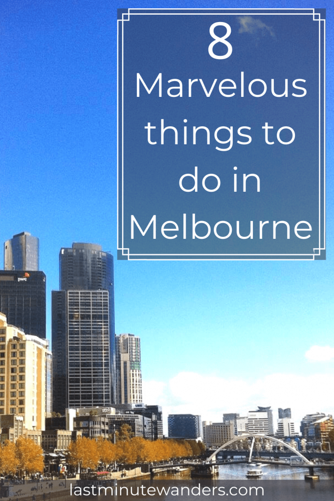 City buildings and river bridge with text overlay - 8 things to do in Melbourne