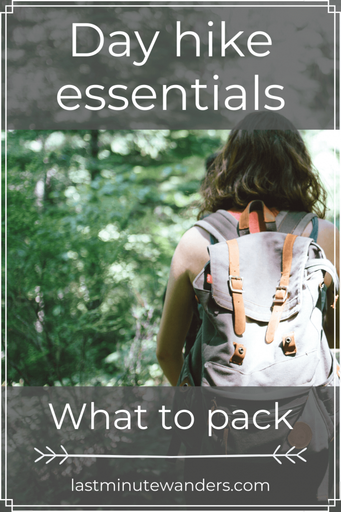 Woman in trees with backpack and text overlay - Day hike essentials: what to pack