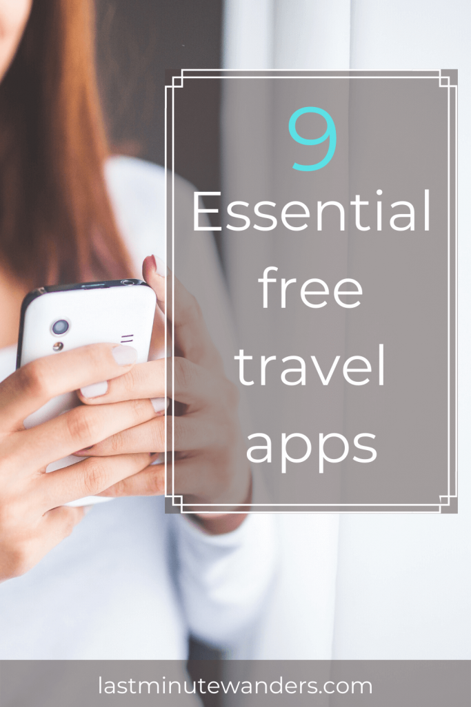 Woman using phone with text overlay - 9 essential free travel apps