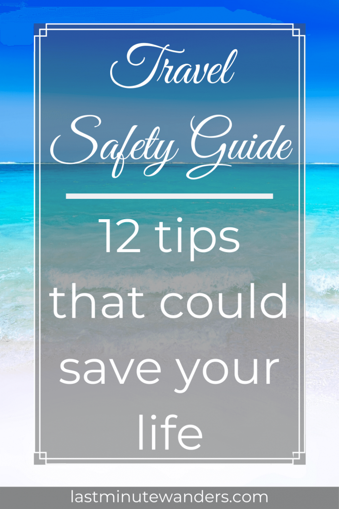 Crystal clear sea with text overlay - Travel Safety Guide: 12 tips that could save your life