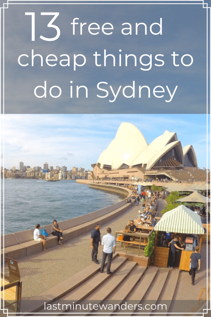 Sydney opera house with text overlay -13 free and cheap things to do in Sydney