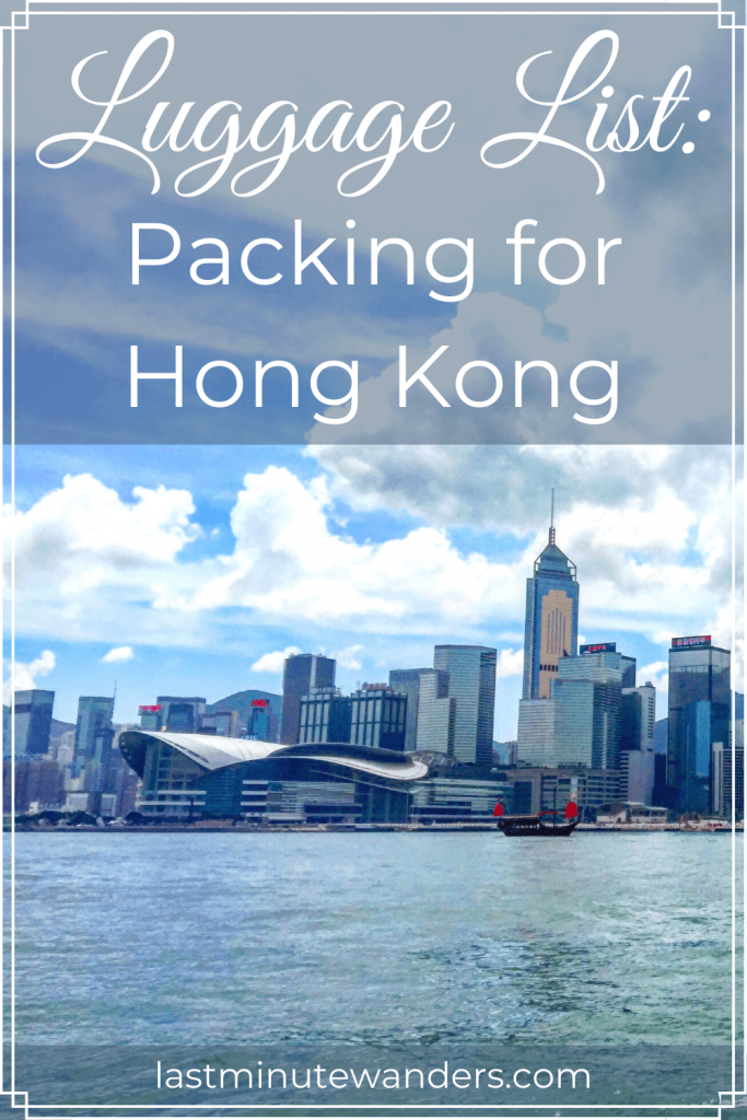 View of Hong Kong harbour with text overlay - Luggage List: Packing for Hong Kong
