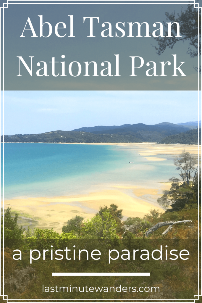 Deserted beach and mountains with text overlay - Abel Tasman National Park: a pristine paradise