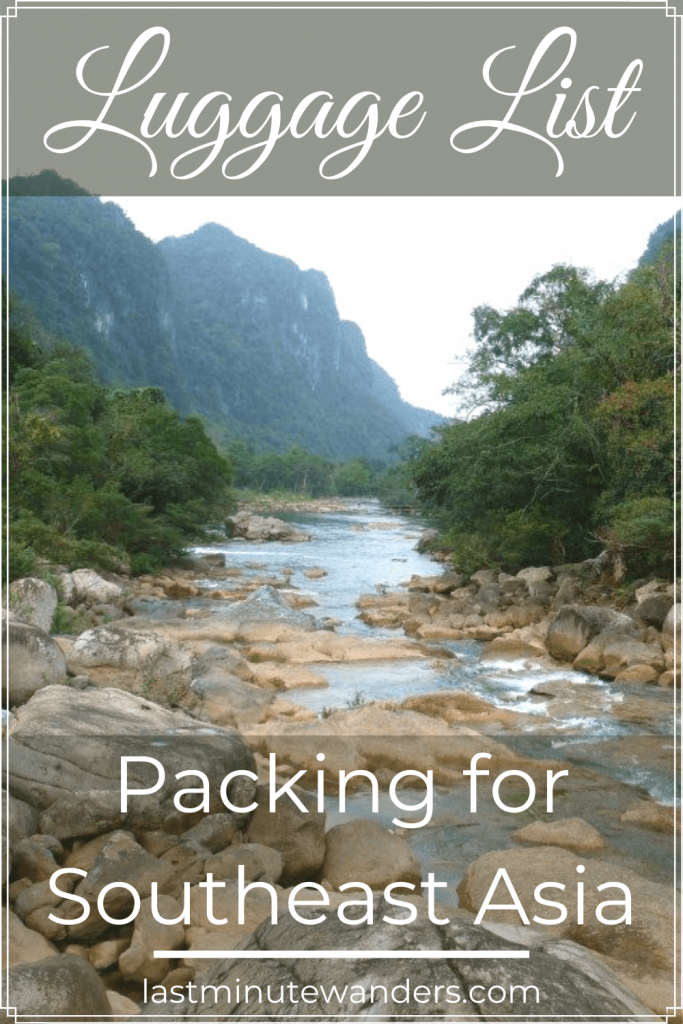 River and mountain view with text overlay - Luggage List: Packing for Southeast Asia