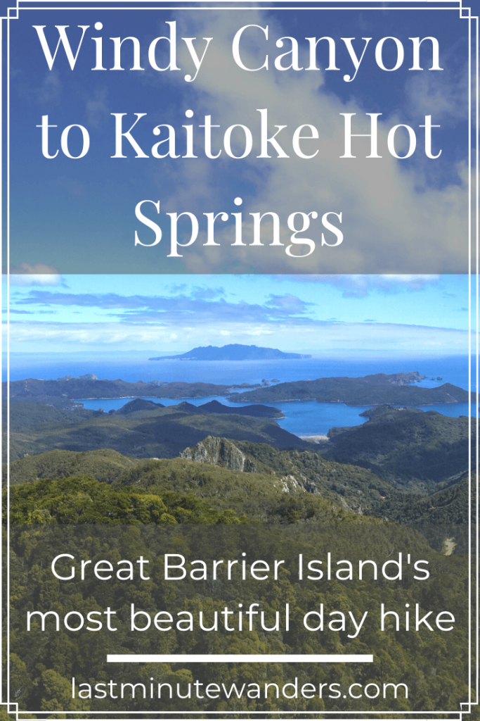 View of mountains and islands with text overlay - Windy Canyon to Kaitoke Hot Springs: Great Barrier Island's most beautiful day hike