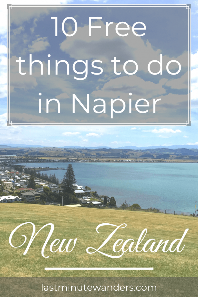View of town and bay with text overlay - 10 Free things to do in Napier, New Zealand