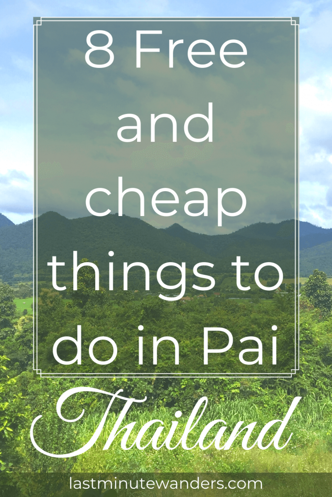 Green mountain valley with text overlay - 8 Free and cheap things to do in Pai, Thailand