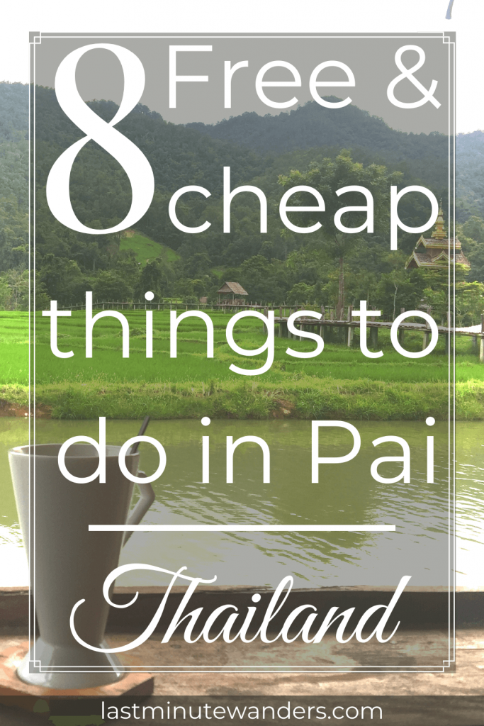 Coffe cup, river andrice fields with text overlay - 8 Free & cheap things to do in Pai, Thailand