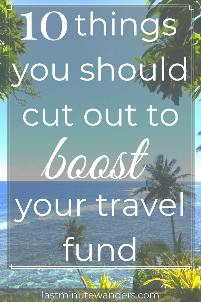 Blue sea with palm trees and text overlay - 10 things you should cut out to boost your travel fund
