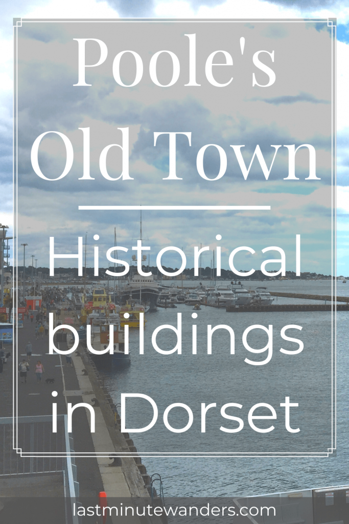 View of waterside quay with text overlay - Poole's Old Town: Historical buildings in Dorset