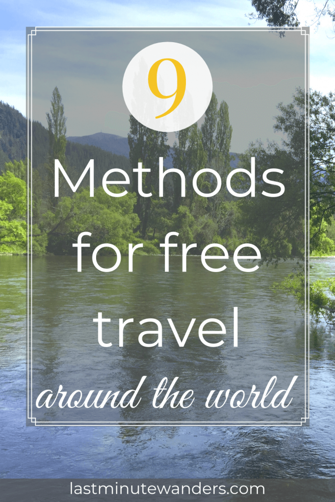 River surrounded by green trees and bushes with text overlay - 9 methods for free travel around the world